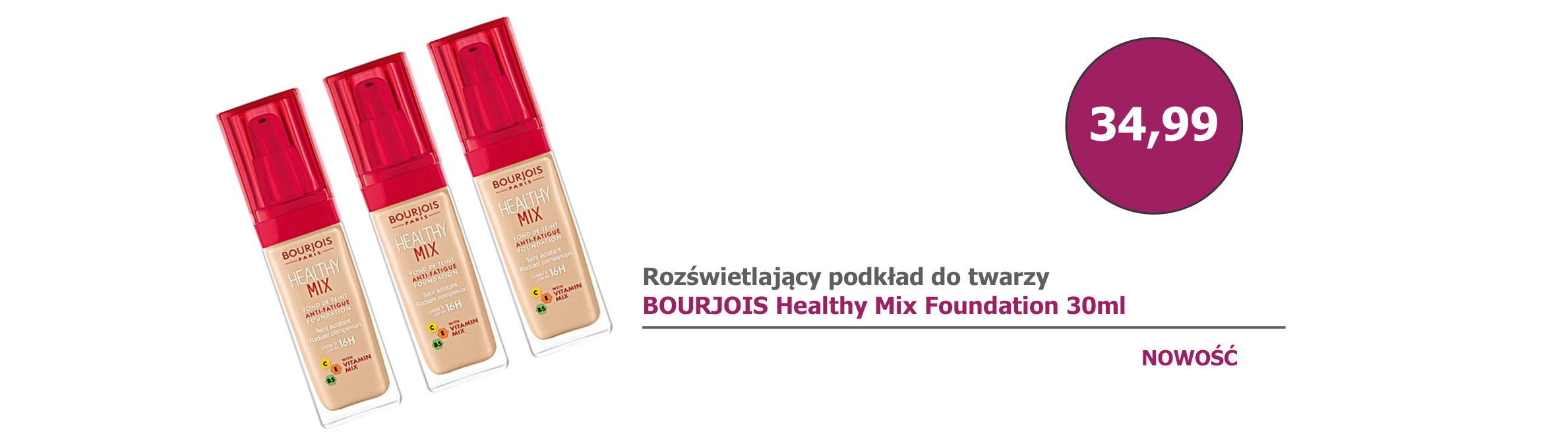 NOWOŚĆ - BOURJOIS HEALTHY MIX FOUNDATION SPF10 30ml